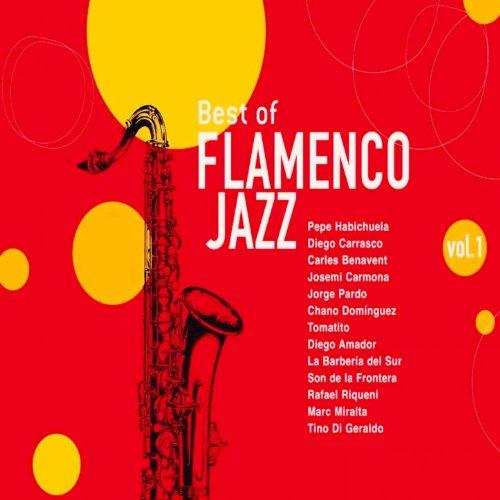 Best of Flamenco Jazz, Vol. 1