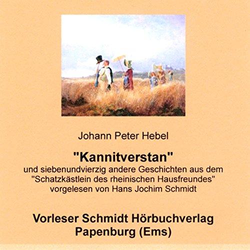 Kannitverstan und siebenundvierzig andere Geschichten aus dem Schatzkästlein des rheinischen Hausfreundes audiobook cover art