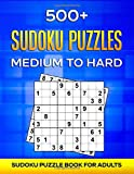 500+ Sudoku Puzzles Medium to Hard: Sudoku Puzzle Book For Adults