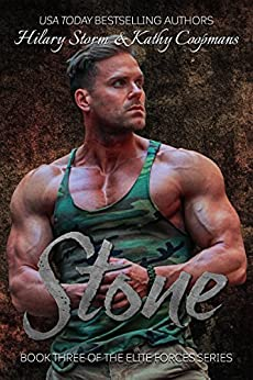 Stone (The Elite Forces Series Book 3) by [Kathy Coopmans, Hilary Storm]