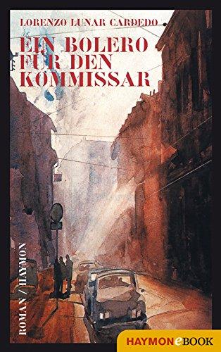 Ein Bolero für den Kommissar: Roman