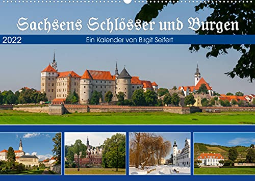 Sachsens Schlösser und Burgen (Wandkalender 2022 DIN A2 quer)