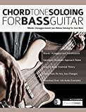 Chord Tone Soloing for Bass Guitar: Master Arpeggio-Based Soloing for Jazz Bass (jazz bass soloing Book 1) (English Edition)