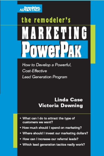 Remodeler's Marketing PowerPak : Developing a Powe