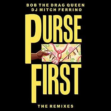 Purse First - The Remixes