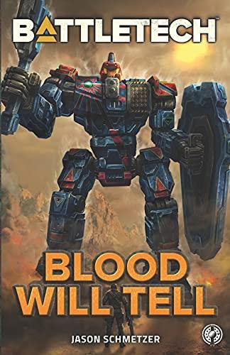 BattleTech: Blood Will Tell