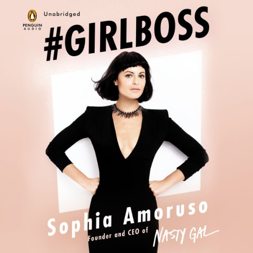 #GIRLBOSS Audiobook By Sophia Amoruso cover art