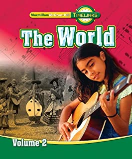 TimeLinks: Sixth Grade, The World, Volume 2 Student Edition (OLDER ELEMENTARY SOCIAL STUDIES)