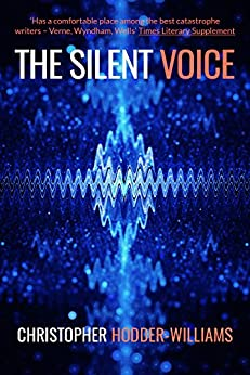 The Silent Voice: A Techno Thriller Novel by [Christopher Hodder-Williams]