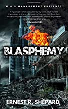 Blasphemy: The Truth About The Lie