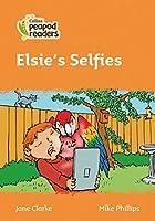 Level 4 – Elsie's Selfies (Collins Peapod Readers)
