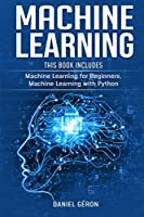 Machine Learning: 2 manuscript: Machine Learning for Beginners, Machine Learning with Python