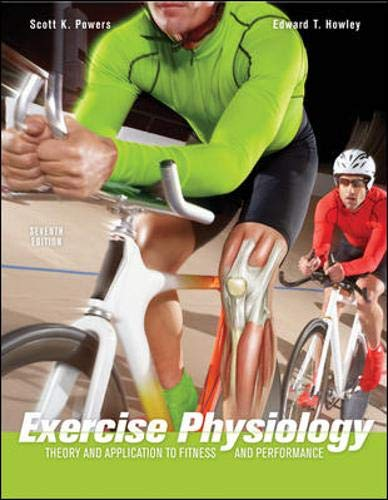 Exercise Physiology: Theory and Application to Fitness...