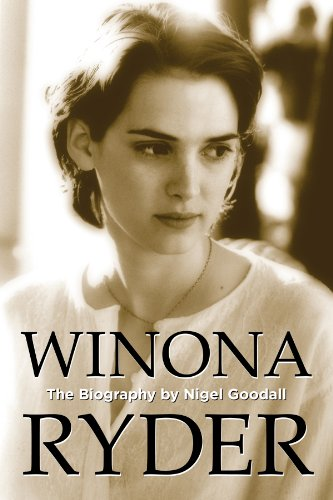 Winona Ryder - The Biography (Biography Series Book 4) (English Edition)