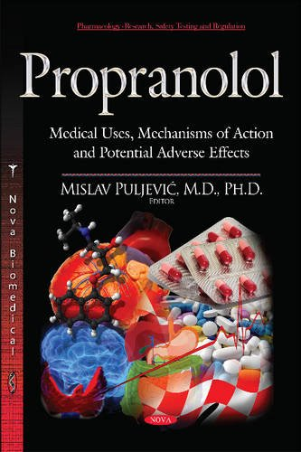 Propranolol (Pharmacology - Research, Safety Testing and Regulation)
