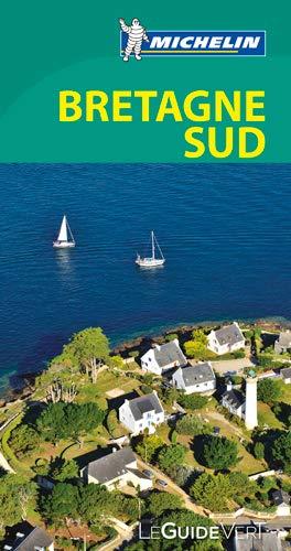 Preisvergleich Produktbild Michelin Le Guide Vert Bretagne Sud (MICHELIN Grüne Reiseführer)