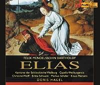 メンデルスゾーン: オラトリオ「エリヤ」(全曲) (Felix Mendelssohn Bartholdy: ELIAS / Doris Hagel, etc.) (2CD) [輸入盤]