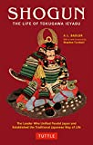 Shogun: The Life of Tokugawa Ieyasu (Tuttle Classics) (Tuttle Classics of Japanese Literature) - A. L. Sadler