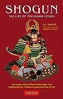 Shogun - 将軍徳川家康の生涯 (タトルクラシック)