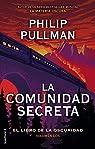 La comunidad secreta: El libro de la oscuridad. Volumen II par Pullman