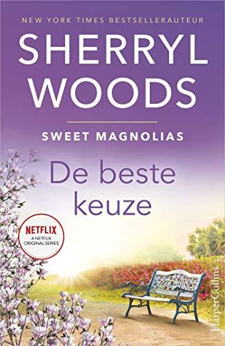 De beste keuze (Sweet Magnolias Book 2) (Dutch Edition) eBook ...