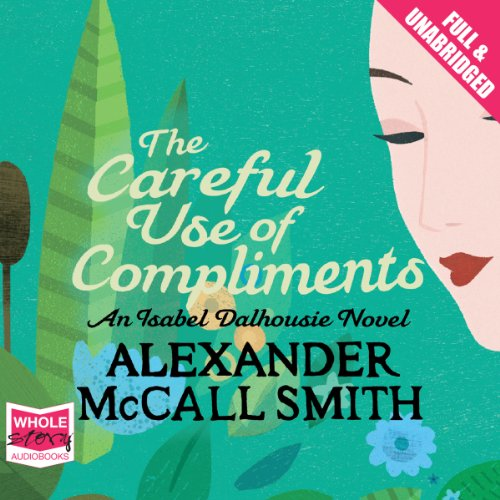 The Careful Use of Compliments cover art