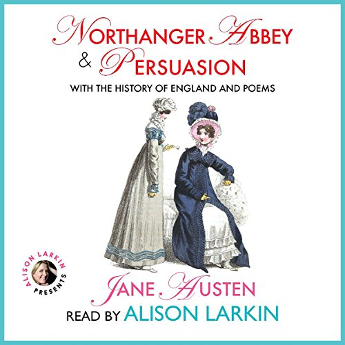 Northanger Abbey & The History of England and Persuasion & Poems                   By:                                                                                                                                 Jane Austen                               Narrated by:                                                                                                                                 Alison Larkin                      Length: 19 hrs and 42 mins     1 rating     Overall 4.0