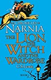 The Lion, the Witch and the Wardrobe: The Chronicles of Narnia #2: Book 2
