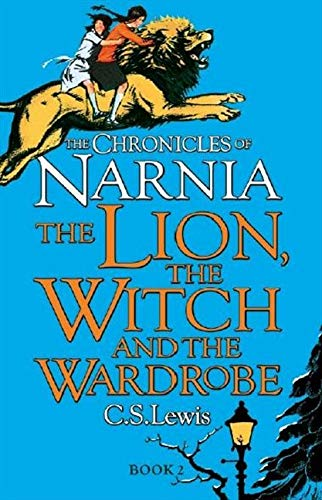 Chronicles of Narnia 2. The Lion, the Witch and the Wardrobe: The Chronicles of Narnia #2