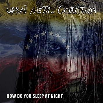 How Do You Sleep at Night (Single Edit)