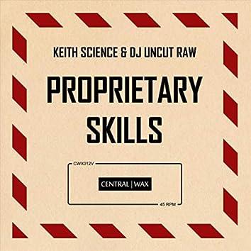 Proprietary Skills