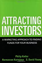 Attracting Investors: A Marketing Approach to Finding Funds for Your Business (English Edition)