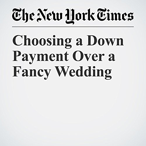Choosing a Down Payment Over a Fancy Wedding copertina