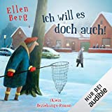 Ich will es doch auch! (K)ein Beziehungs-Roman - Ellen Berg