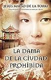 La dama de la ciudad prohibida (Histórica)