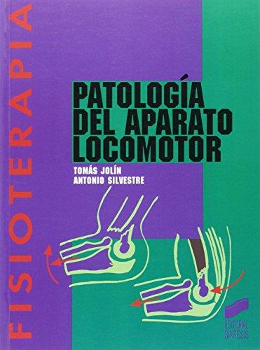 Patología del aparato locomotor: 2 (Enfermería, fisioterapia y podología. Serie Fisioterapia)