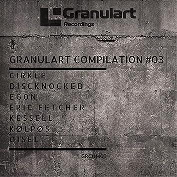Granulart Compilation #03
