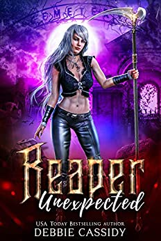 Reaper Unexpected (Deadside Reapers Book 1) by [Debbie Cassidy]