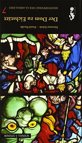 Der Dom zu Eichstätt (Meisterwerke der Glasmalerei, Band 7)