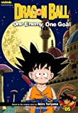 Dragon Ball: Chapter Book, Vol. 5: One Enemy, One Goal (5) (Dragon Ball: Chapter Books)