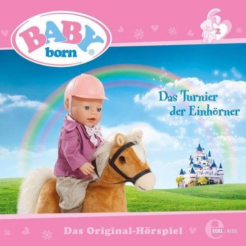 Das Turnier der Einhörner (Baby Born 2) Titelbild