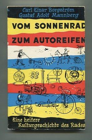 Vom Sonnenrad zum Autoreifen