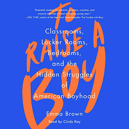 To Raise a Boy Audiobook By Emma Brown cover art