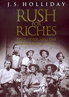 Rush for Riches: Gold Fever and the Making of California