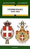 Empire Italien (1885-1945) (l')