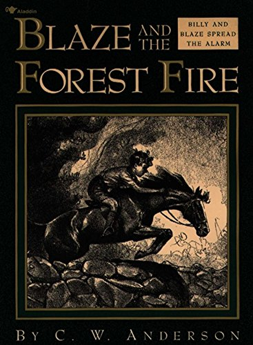 Blaze and the Forest Fire: Billy and Blaze Spread the Alarm (English Edition)