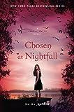 Chosen at Nightfall (A Shadow Falls Novel, 5)