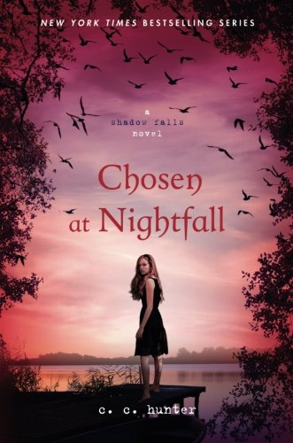Chosen at Nightfall (A Shadow Falls Novel, 5)