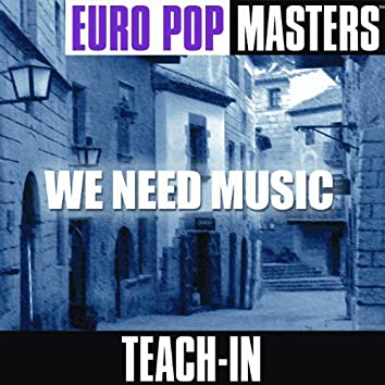 Europop Masters: We Need Music