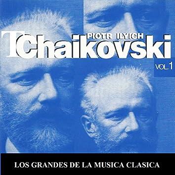Los Grandes de la Musica Clasica - Piotr Ilyich Tchaikovsky Vol. 1